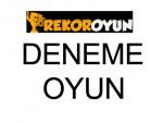 OYUN DENEME Oyna